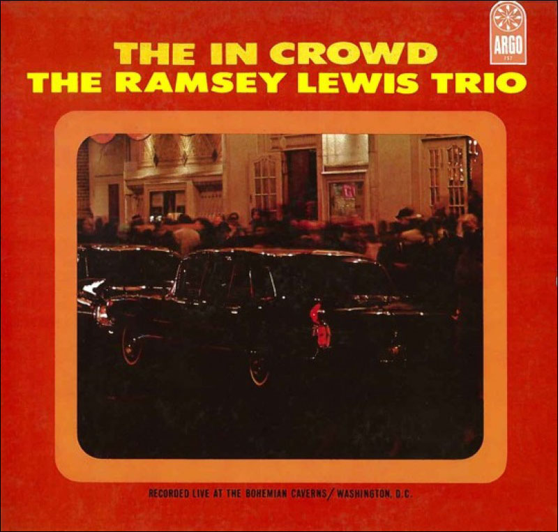 The Ramsey Lewis Trio _– The In Crowd-800x800.jpg